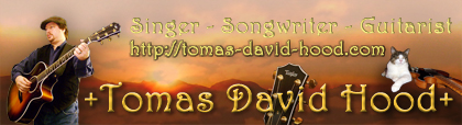 Tomas David Hood, singer and songwriter